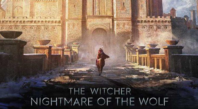 THE WITCHER: NIGHTMARE OF THE WOLF, NUOVO TRAILER PER IL FILM ANIME IN USCITA SU NETFLIX