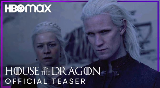 House of the Dragon: primo teaser trailer per lo spin-off di Game of Thrones su HBO